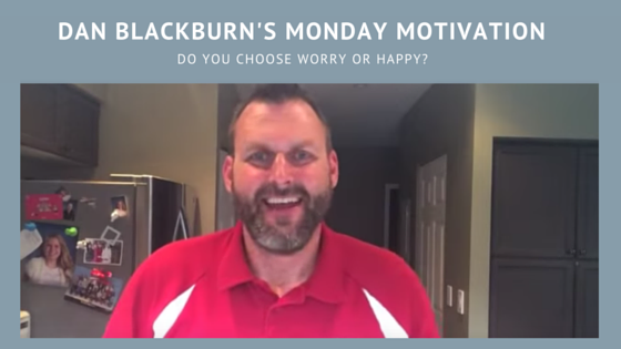 Do you choose worry or happy?