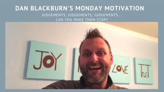 Judgements, Judgements, Judgements…. can you make them stop?