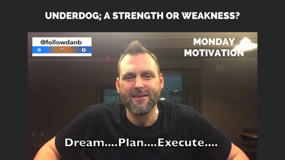 Underdog; A strength or weakness?