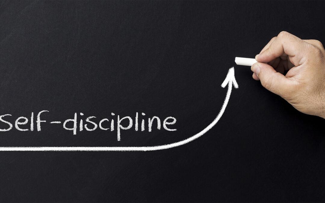 DISCIPLINE…ITS ALL ABOUT DISCIPLINE